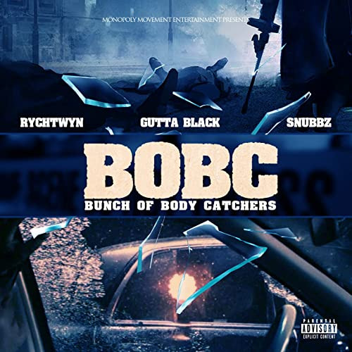 B.O.B.C. (Bunch of Body Catchers) [Explicit] de Gutta Black ...