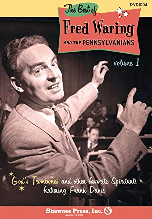The Best of Fred Waring and The Pennsylvanians: Volume 1