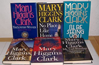 Pretend You Don't See Her, The Lottery Winner, No Place Like Home, I'll Be Seeing You, You Belong To Me & My Gal Sunday by Mary Higgins Clark (6 Books)
