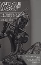 The Charmer of Devara and other stories: April 2018 (Write Club Bangalore Magazine Book 10)