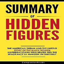 Summary of Hidden Figures by Margot Lee Shetterly
