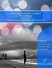 Das Erste Spanische Lesebuch für Anfänger: Stufen A1 und A2 Zweisprachig mit Spanisch-deutscher Übersetzung (Gestufte Spanische Lesebücher) (German Edition)