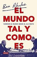 El mundo tal y como es / The World As It Is : A Memoir of the Obama White House (Spanish Edition)