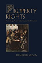 Property Rights: From Magna Carta to the Fourteenth Amendment (Sexuality & Culture, Book 3)