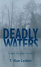 Deadly Waters (A Sean McGhee Mystery Book 1)