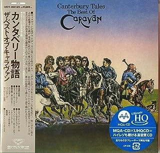 カンタベリー物語/ザ・ベスト・オブ・キャラヴァン(限定盤)(UHQ-CD/MQA)