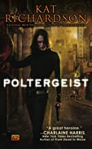Poltergeist (Greywalker, Book 2): A Greywalker Novel