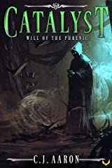 Will of the Phrenic (Catalyst Book 6) Kindle Edition