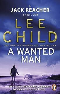 A Wanted Man: (Jack Reacher 17)