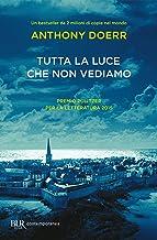 Tutta la luce che non vediamo (Italian Edition)