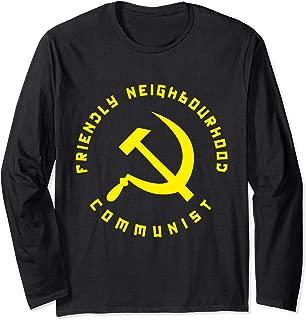 Friendly Neighbourhood Communist - Funny Communism Long Sleeve T-Shirt