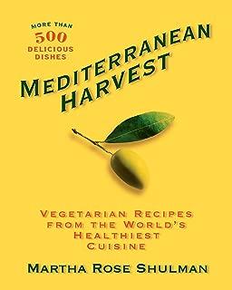 Mediterranean Harvest: Vegetarian Recipes from the World's Healthiest Cuisine: A Cookbook