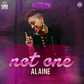 alaine not one