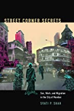 Street Corner Secrets: Sex, Work, and Migration in the City of Mumbai (Next Wave: New Directions in Women's Studies)