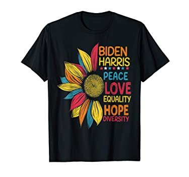 Biden Harris 2020 Peace Love Equality Hope Diversity T-Shirt