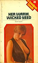 Her Warm, Wicked Need (Beeline Book OB1176-R Adults Only)