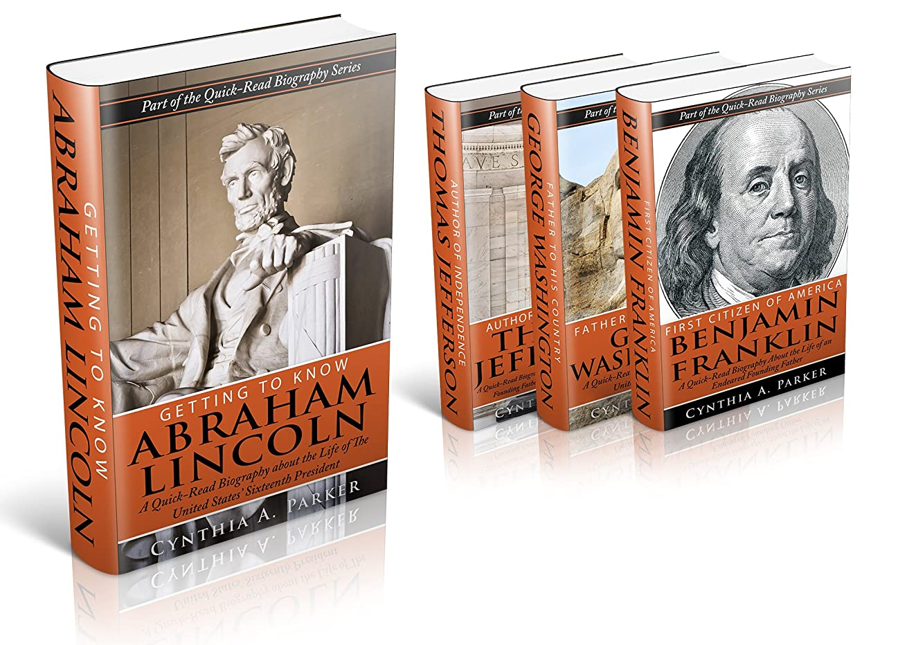流体シーフード日Collection of the Quick-Read Biography Founding Fathers Series: Abraham Lincoln, George Washington, Benjamin Franklin, and Thomas Jefferson Biographies (Box Set) (English Edition)