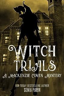 Witch Trials (A Mackenzie Coven Mystery Book 5)