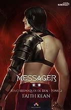 Messager: Les chroniques de Ren, T2 (MXM.IMAGINAIRE)