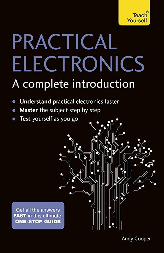他に純度郵便番号Practical Electronics: A Complete Introduction: Teach Yourself (English Edition)