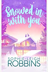 Snowed in With You Kindle Edition