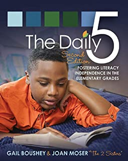 Daily Five, The (Second Edition): Fostering Literacy in the Elementary Grades