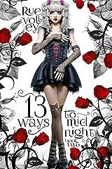 13 Ways to Midnight: (The Midnight Saga, Book #2) Kindle Edition