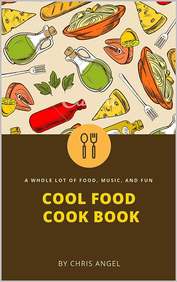 アクセスできない花嫁残り物Cool Food Cook Book (English Edition)