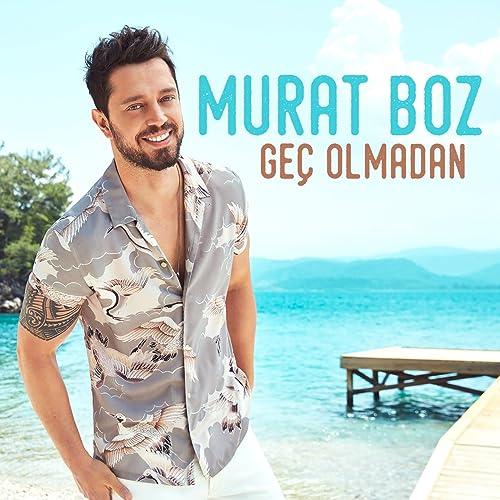 Gec Olmadan By Murat Boz On Amazon Music Amazon Com
