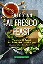 Enjoy an Al Fresco Feast: Tuck into 40 Sweet and Savory Portable Recipes to Celebrate National Picnic Month in July