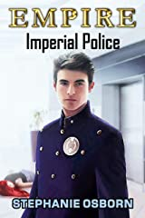 EMPIRE: Imperial Police Kindle Edition