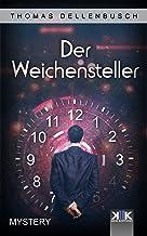Der Weichensteller (German Edition)