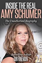 Inside The Real Amy Schumer