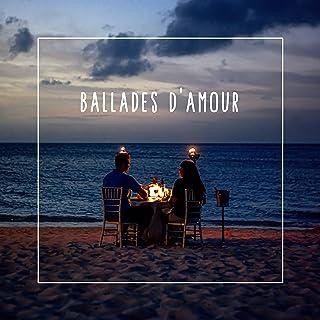 Ballades d'Amour: Compositions pour Piano pour les Amoureux