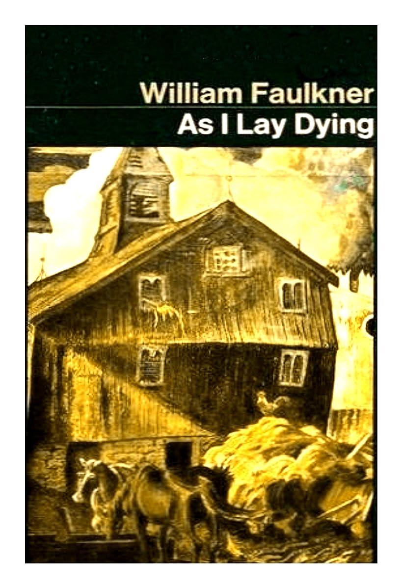 満州取り組む衝撃As I Lay Dying (English Edition)
