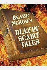 Blazin' Scairy Tales Kindle Edition