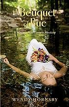 A Bouquet of Rue: A Maggie MacGowen Mystery