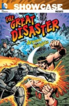 Showcase Presents: The Great Disaster Featuring the Atomic Knights TP [Idioma Inglés]