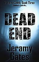 Dead End (Valkyrie Smith Mystery Series Book 3)