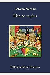 Rien ne va plus (Il vicequestore Rocco Schiavone Vol. 12) Formato Kindle