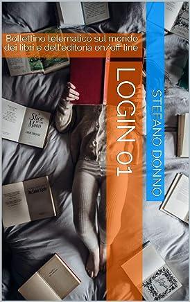 LOGIN 01: Bollettino telematico sul mondo dei libri e dell'editoria on/off line