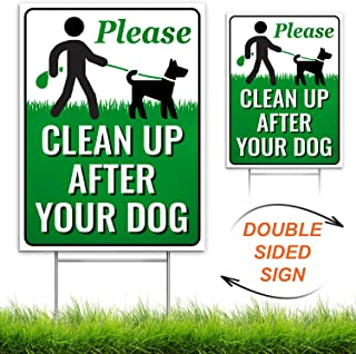"""Signs Authority Clean Up After Your Dog 12"""" x 9"""" Yard Sign with Metal Wire H-Stakes Included 