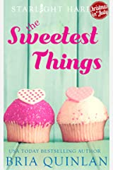 The Sweetest Things: A Quirky Small Town Romance (Starlight Harbor Book 1) Kindle Edition