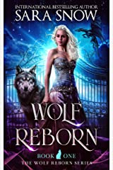 Wolf Reborn: Book 1 of the Wolf Reborn Series (A New Adult Paranormal shifter romance story) (English Edition) Format Kindle