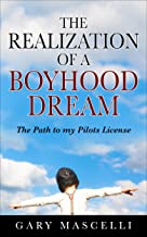 The Realization Of A Boyhood Dream: The Path to my Private Pilot License