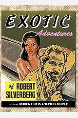 Exotic Adventures of Robert Silverberg (Men's Adventure Library) Hardcover