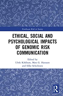 Ethical, Social and Psychological Impacts of Genomic Risk Communication