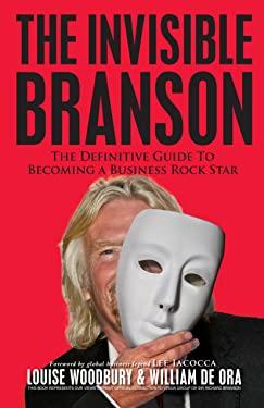 Invisible Branson: Definitive Guide to Becoming a Business Rock Star