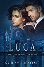 Luca (Chicago Syndicate serie Book 2) (Dutch Edition)