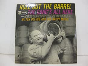 Roll Out The Barrel The Gang's All Here Milton Delugg And His Happy Music